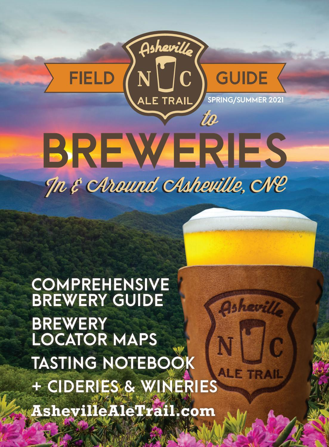 Asheville Breweries Open On Christmas Day 2021 Asheville Ale Trail Spring Summer 2021 By Hulsey Media Issuu