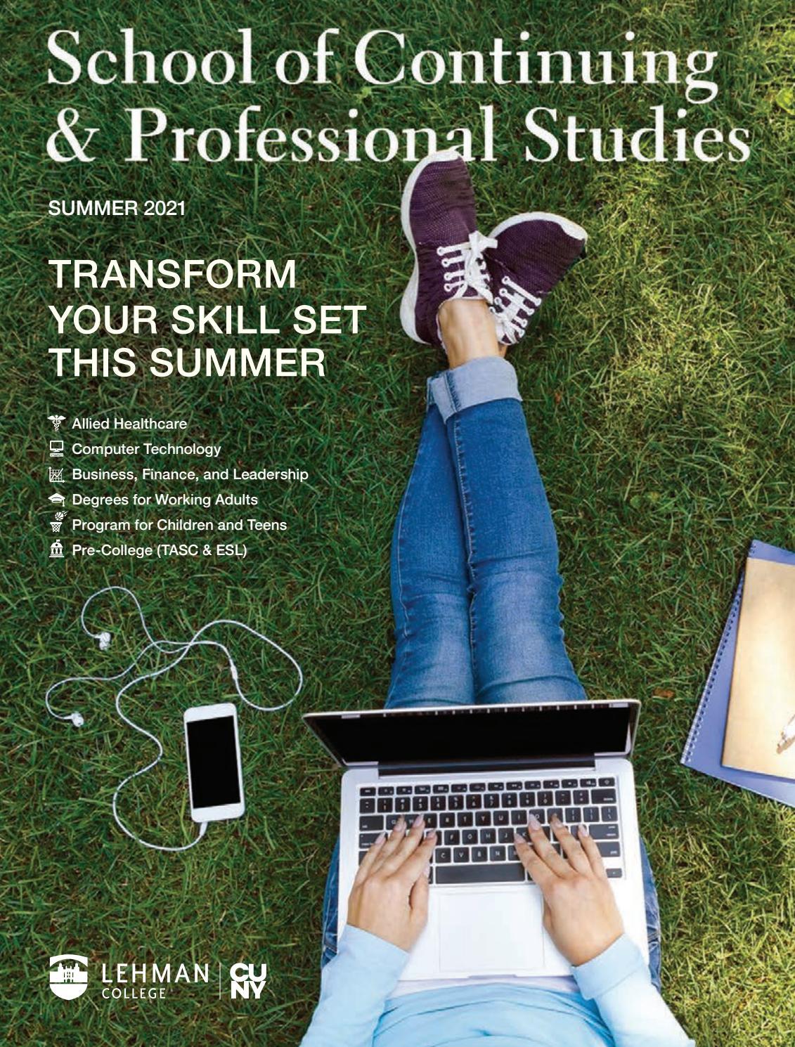 Lehman College Academic Calendar Spring 2022.Lehman College Scps Summer 2021 Catalog By Lehman College Scps Issuu