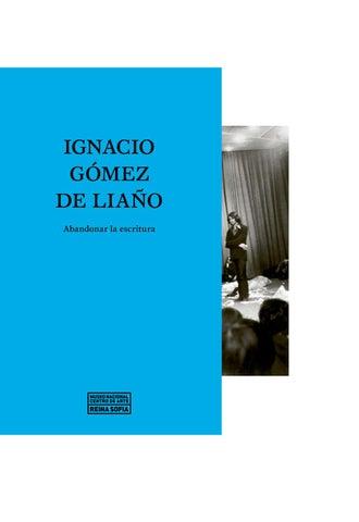 Ignacio Gómez De Liaño Abandonar La Escritura By Museo Reina Sofía Issuu