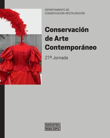 Conservación de Arte Contemporáneo 21ª Jornada by Museo Reina Sofía - issuu