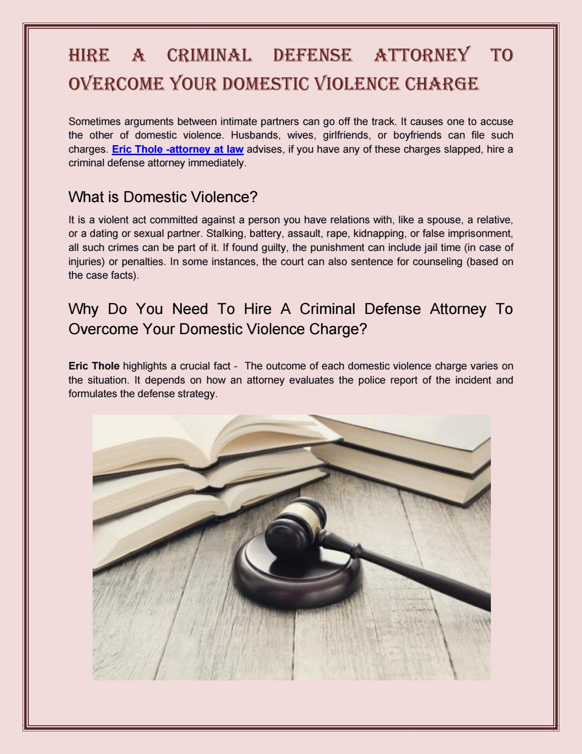 Hire a Criminal Defense Attorney to Overcome Your Domestic Violence Charge