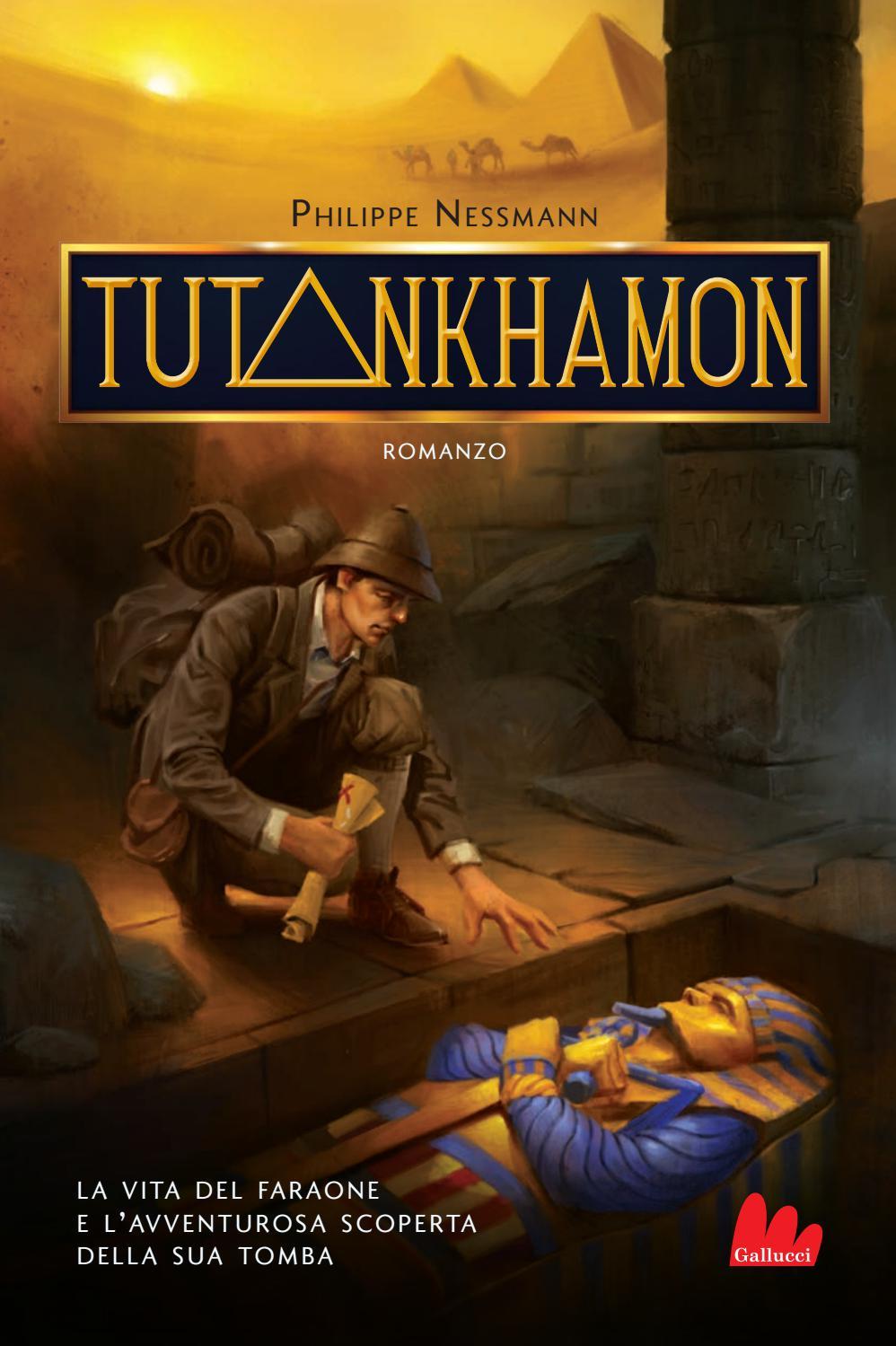 Tutankhamon by Carlo Gallucci editore Srl - issuu