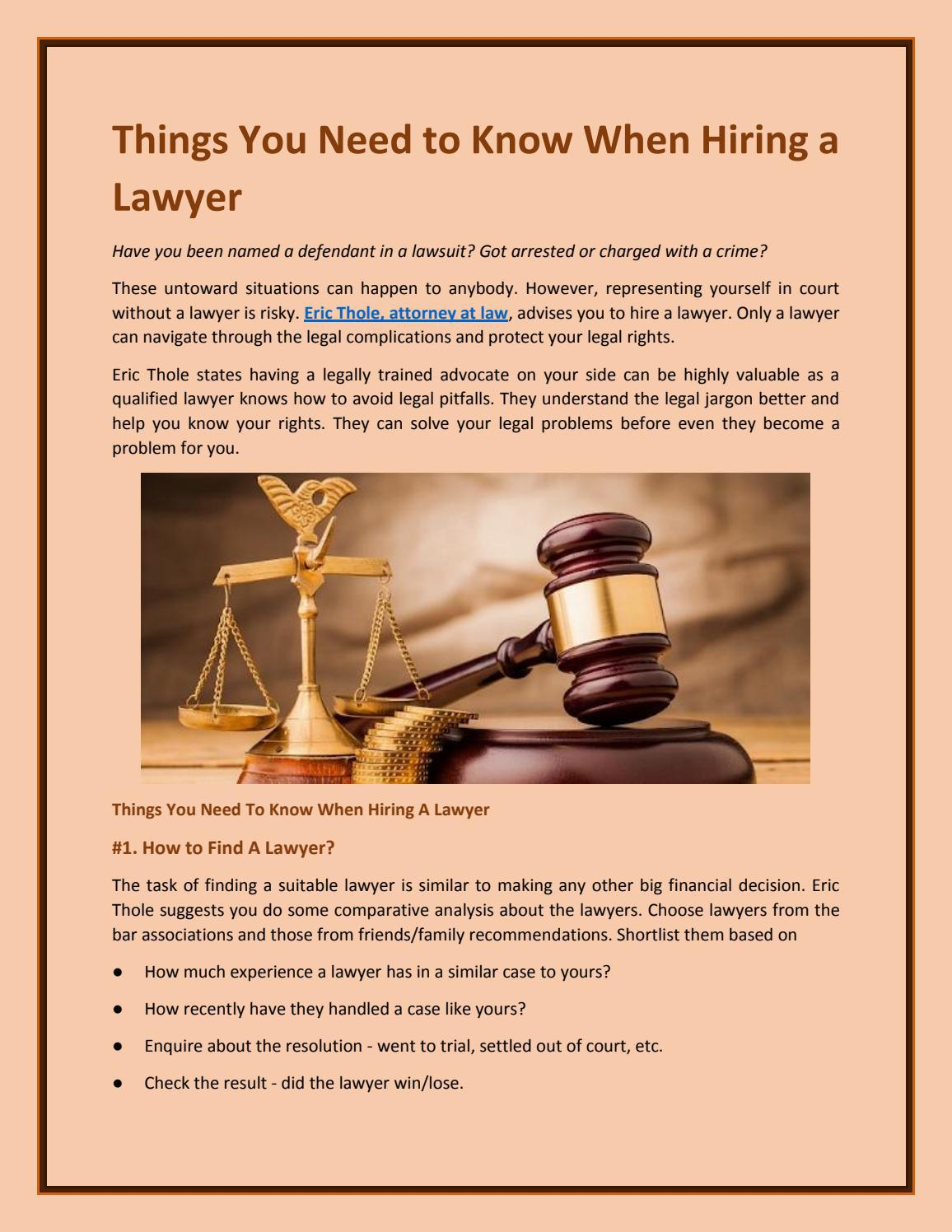 Things You Need to Know When Hiring a Lawye by ericthole - Issu