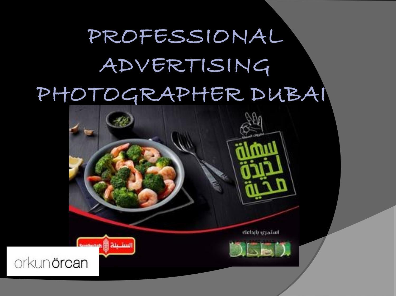 Professional Advertising Photographer Dubai