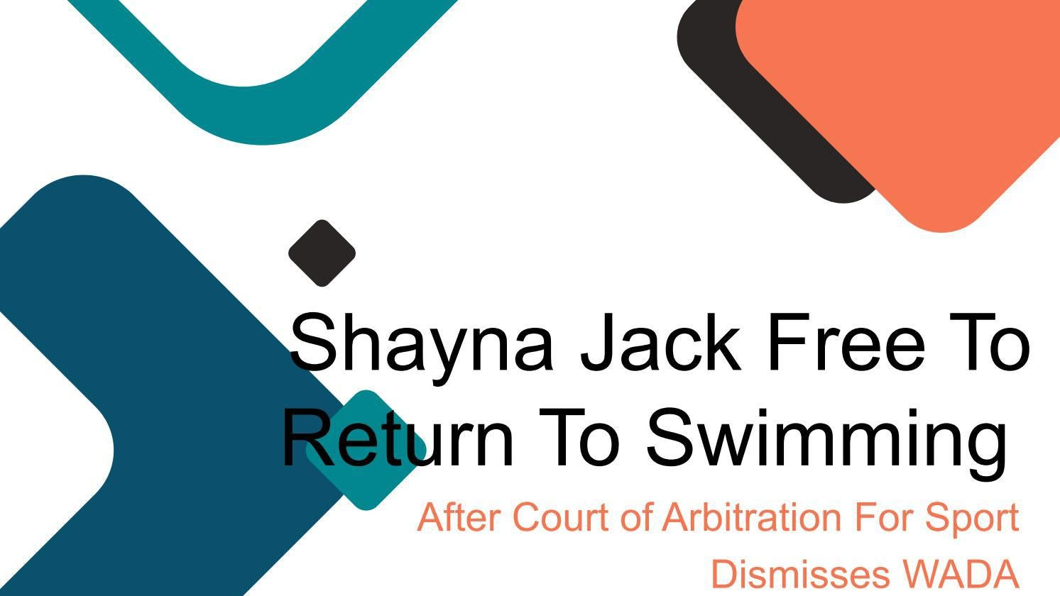 Nick Tsagaris | Shayna Jack Free To Return To Swimming After Court Of Arbitration For Sport