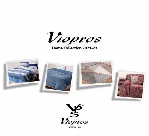Viopros Home Collection 2021 - 2022. Λευκά είδη, χαλιά, είδη σπιτιού
