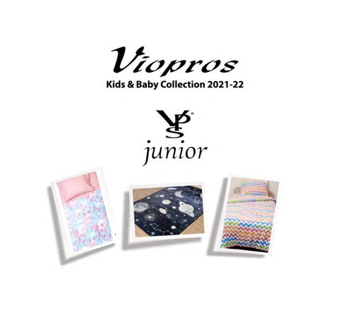 Viopros Home Kids & Baby Collection 2021 - 2022 με παιδικά λευκά είδη