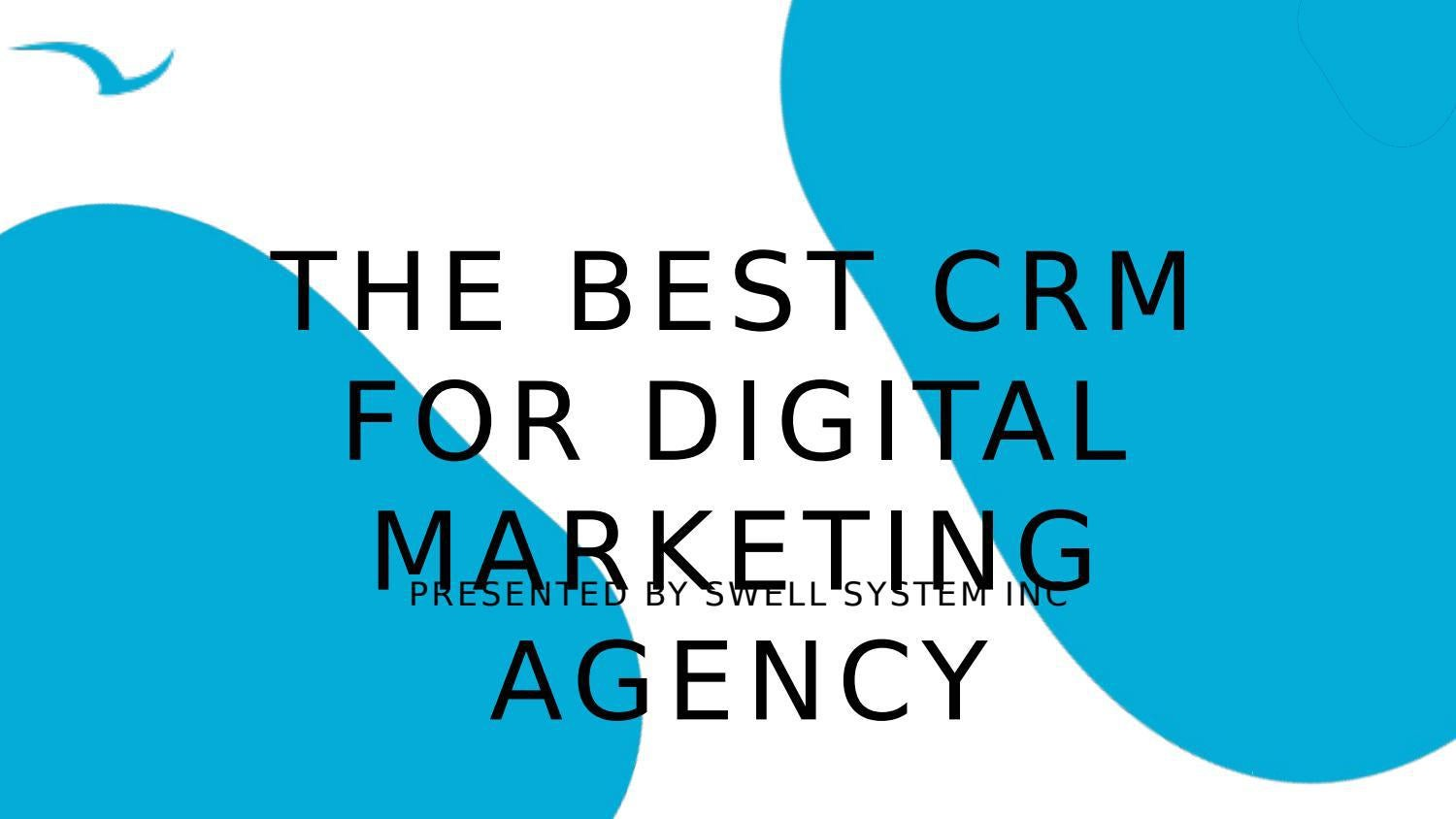 The Best CRM For Digital Marketing Agency