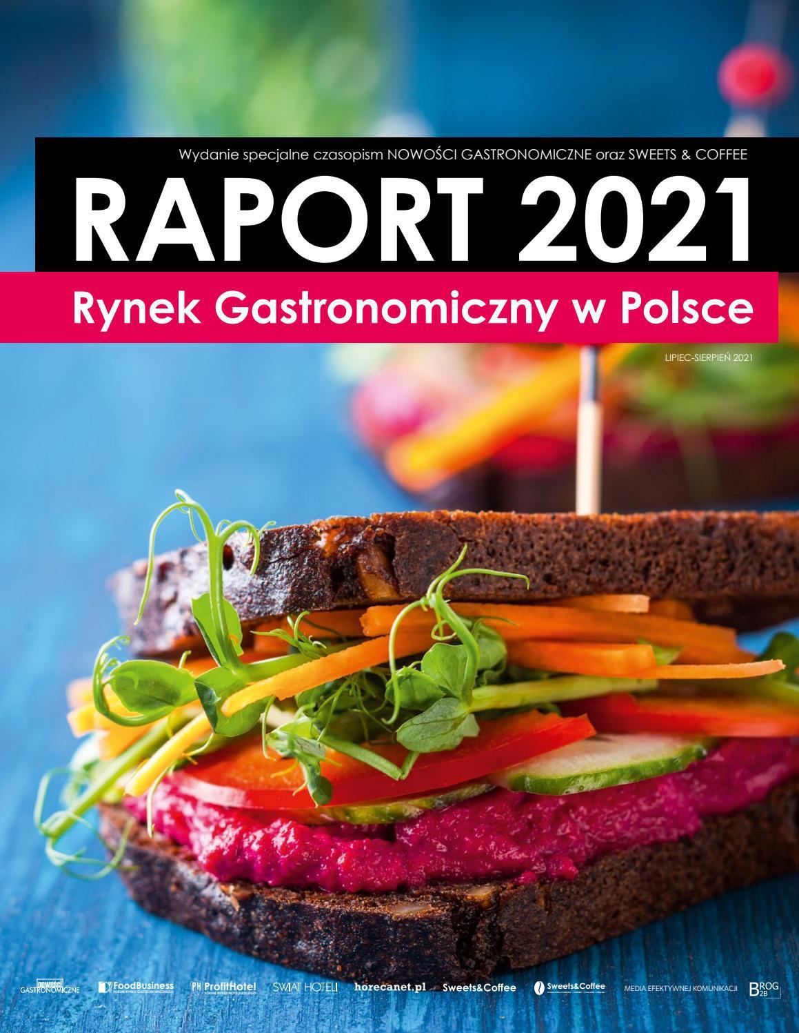 RYNEK GASTRONOMICZNY W POLSCE - RAPORT 2021