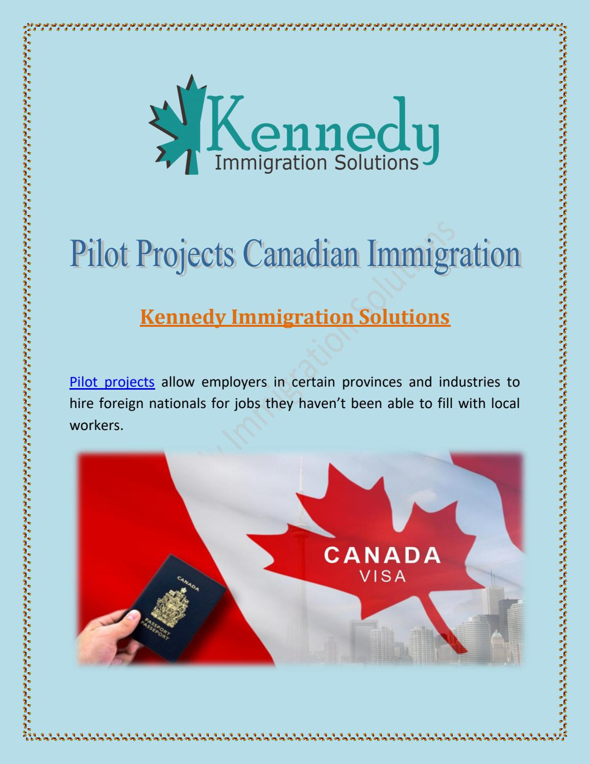 Pilot Projects Canadian Immigration - Kennedy Immigration