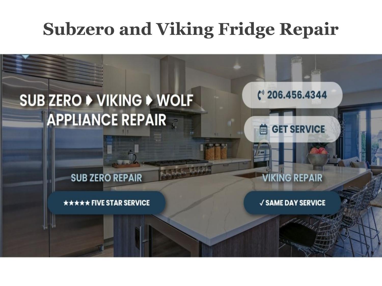 Sub Zero Refrigerator Repair Services - By Professional Service Provider