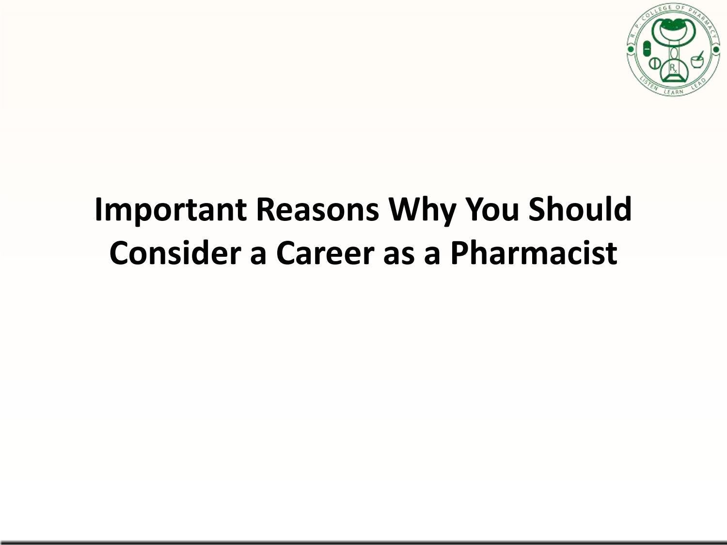 Important Reasons Why You Should Consider a Career as a Pharmacist