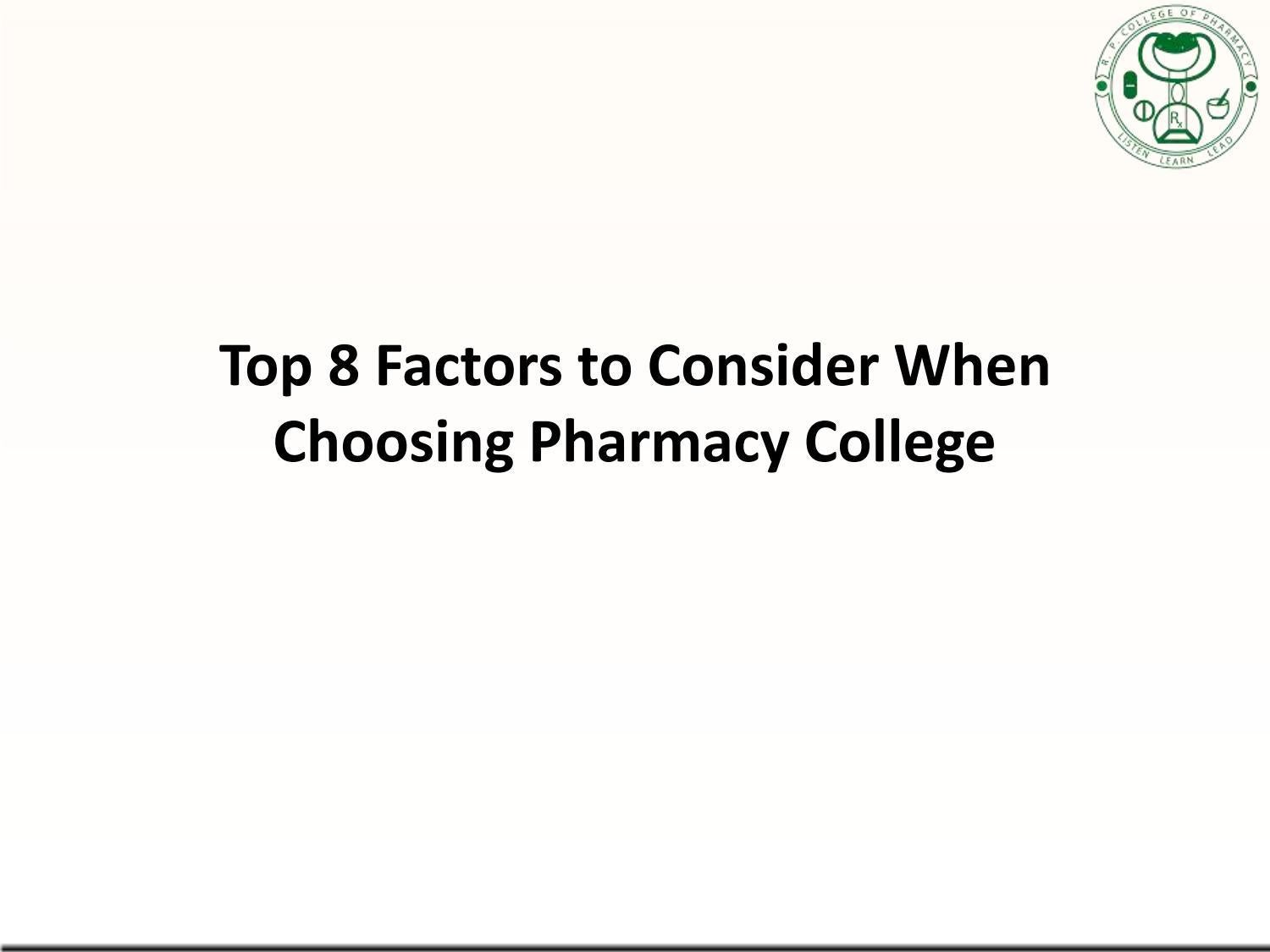 Top 8 Factors to Consider When Choosing Pharmacy College